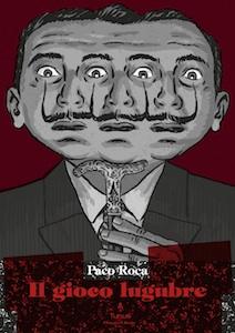 In uscita per Tunuè un nuovo volume di Paco Roca: Il Gioco Lugubre