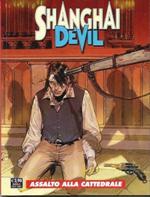 Shanghai Devil #16 – Assalto alla cattedrale (Manfredi, Rotundo)