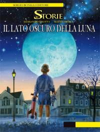 Le Storie #5 - In viaggio verso il lato oscuro della Luna