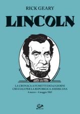 Lincoln, la graphic novel dedicata al sedicesimo presidente degli Stati Uniti