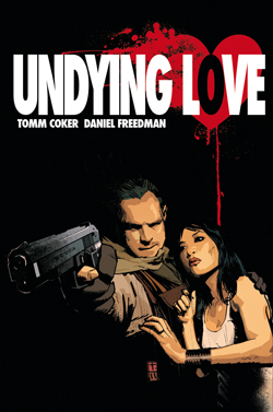 Undying Love #1 (Coker, Freedman)