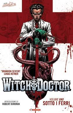 Arriva in italia il nuovo titolo Skyboun targato Salda Press: Witch Doctor - WITCHDOCTOR_VOL01_COVER_ITA_low