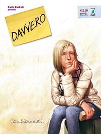 Promozione Star Comics: compra Davvero #1 senza spese di spedizione