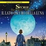 Le Storie #5 - Il Lato Oscuro della Luna (Bilotta, Mosca)