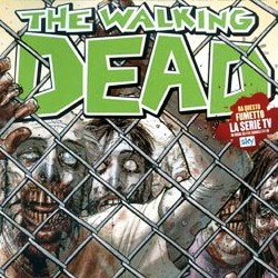 The Walking Dead #4 – Un posto sicuro (Kirkman, Adlard)