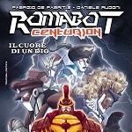 Emmetre edizioni presenta Romabot Centurion #2 a Cartoomics 2013