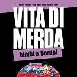 """Dal 21 marzo 2013 arriva in libreria il secondo volume di """"Vita di Merda!"""""""