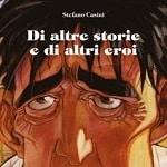 Mostra di Stefano Casini a Castiglioncello il 23 marzo 2013