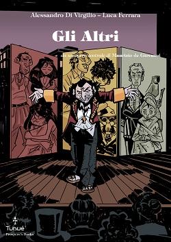 Dal teatro al graphic novel: Gli altri, dall'opera teatrale di Maurizio de Giovanni