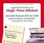 Mecoledi 20 Marzo incontro con la Magic Press alla Feltrinelli di Roma