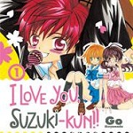Star Comics presenta: I love You, Suzuki-Kun!! di Go Ikeyamada