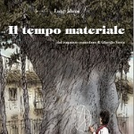 La triste eredità del tempo materiale: da Giorgio Vasta a Luigi Ricca