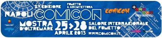 Le ultime novità sul Napoli Comicon 2013