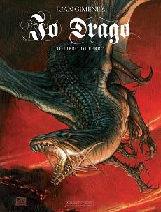 """Alessandro Editore presenta il secondo volume di """"Io Drago"""" di Juan Gimenez"""