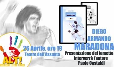 """Presentazione del libro di Paolo Castaldi """"Diego Armando Maradona"""""""