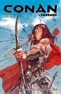 Conan il Barbaro #1 – La regina della Costa Nera (Wood, Cloonan)