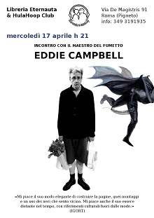 Mercoledi 17 aprile Eddie Campbell alla libreria Eternauta & HulaHoop Club
