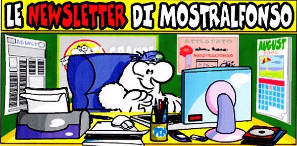 La newsletter di MostrAlfonso, il personaggio creato da Romano Garofalo