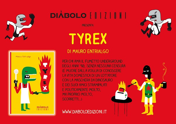 Diábolo Edizioni presenta: Tyrex, di Mauro Entrialgo