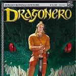 Dragonero, la serie fantasy della Sergio Bonelli Editore, dall'11 giugno in edicola