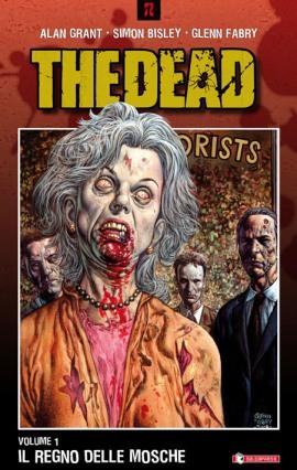 """Ancora zombie da Saldapress: """"The Dead"""", di Alan Grant e Simon Bisley"""