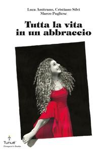 """Tunuè presenta il tour della graphic novel """"Tutta la vita in un abbraccio"""""""
