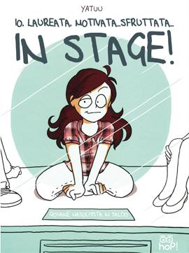 """Esce per Hop! il libro di Yatuu """"Io, laureata, motivata...sfruttata...In stage!"""""""