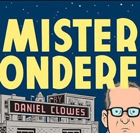 Le peripezie sentimentali di Mr Wonderful - Daniel Clowes