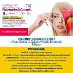 "Milano: al via la IX Convention ""Fullcomics & Games"" dedicata alle Imprese Creative"
