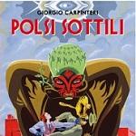 """Trent'anni di Valvoline! Giorgio Carpinteri presenta la nuova edizione di """"Polsi sottili"""""""