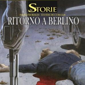 Le Storie # 6 - Ritorno a Berlino (Morales, De Cubellis)