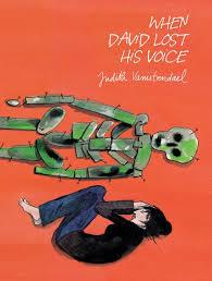 Judith Vanistendael: When David Lost His Voice  - come l'attesa della morte cambia la quotidianità di una famiglia