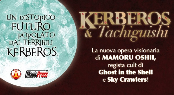 "Magic Press Edizioni presenta ""Kerberos & Tachiguishi: La ragazza dell'Hara Hara Tokei"" di Mamoru Oshii"