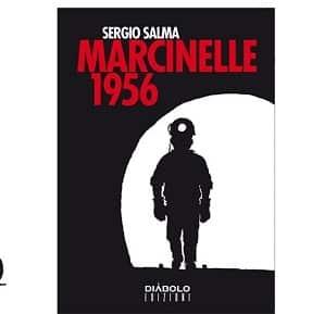 """Diábolo Edizioni presenta: """"Marcinelle 1956"""" di Sergio Salma"""