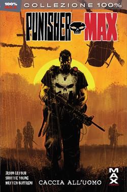 Punisher Max #24 - Caccia all'uomo: Frank Castle, archetipo della Vendetta in casa Marvel