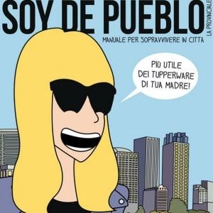 """""""Soy de pueblo"""": la provinciale va in città"""