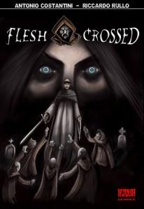 E' disponibile Flesh Crossed, il medieval zombie di Antonio Costantini & Riccardo Rullo