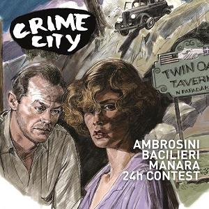 Crime city: una nuova manifestazione dedicata al genere Noir inaugurata da Carlo Ambrosimi e Paolo Bacilieri