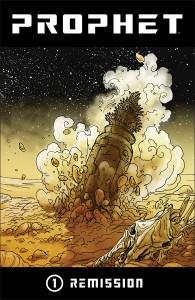 Prophet Remission: il sorprendente ritorno del personaggio di Rob Liefeld