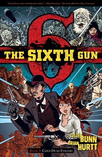 The Sixth Gun: ancora speranze per la serie tv