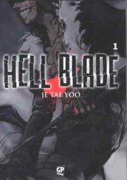 Hell blade #1 (Je Tae)_BreVisioni