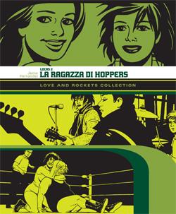 Love and Rockets: intervista a Diego Malara, curatore della nuova edizione Panini