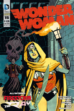 Wonder Woman #15 (Azzarello, Akins, Green, Burchett, Palmiotti, Gray, Igle, Jurgens)