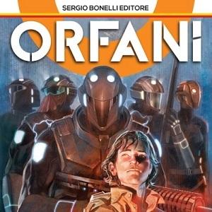 """Il trailer ufficiale di """"Orfani"""", la prima mini-serie a fumetti a colori della Sergio Bonelli Editore"""