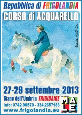 """Corso di acquerello a """"Frigolandia"""", da venerdì 27 a domenica 29 settembre 2013"""