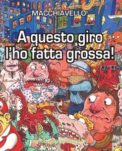 a_questo_giro_l_ho_fatta-grossa_cover_store