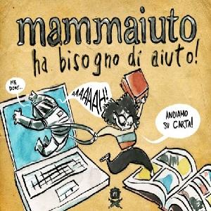 Mammaiuto: crowdfunding per due fumetti