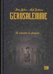 Yakin, Bertozzi: Gerusalemme - Un ritratto di famiglia