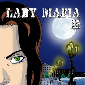 Uscirà sabato 28 settembre il numero 2 di Lady Mafia