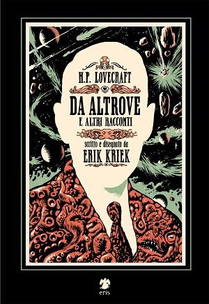 H.P.-Lovecraft-Da-altrove-e-altri-racconti-Kriek
